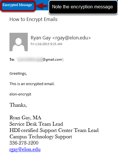 An example of an encrypted message, which is circled and an arrow pointing to it saying note the encryption message.