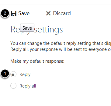 An image of the Reply option, labeled 1, and the save button, labeled 2.