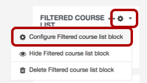 An image of the settings wheel (circled) expanded, with the configure filtered course list block option also circled.
