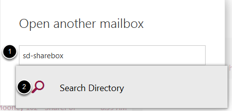 An image of the shared mailbox name, labeled 1, and the search box, labeled 2.