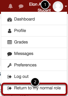 An image of the profile dropdown, with the profile labeled 1 and return to my normal role labeled 2 and circled.