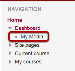 This image shows the My Media option to upload with in Moodle