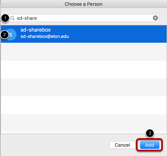 An image of the choose a person screen, with the search bar labeled 1, the shared mailbox, labeled 2, and the add button labeled 3.