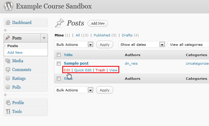 Underneath your blog post, you can click Edit, Quick Edit, Trash, or View for actions to take on your blog post.