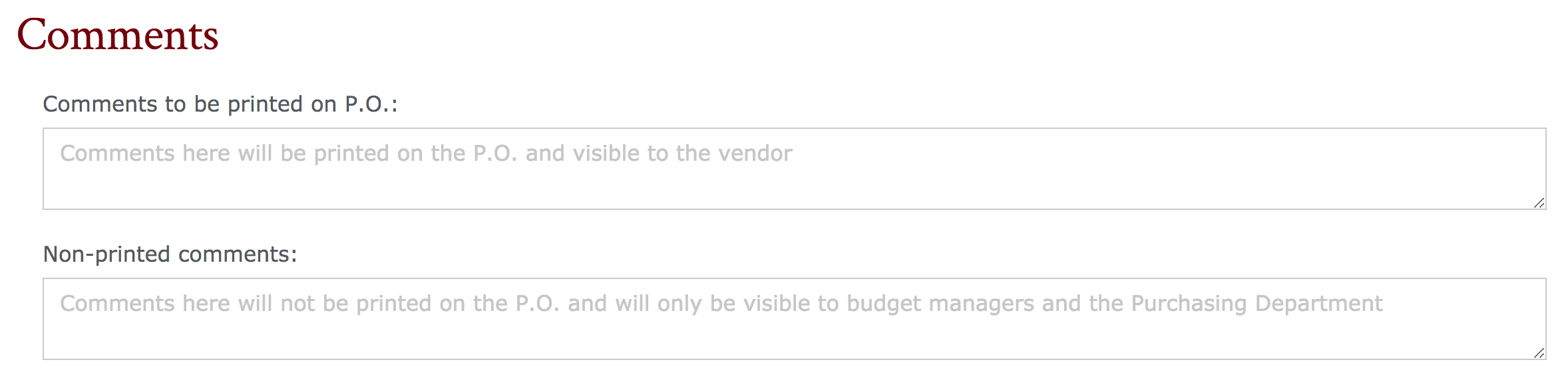 comments section of the purchase request form